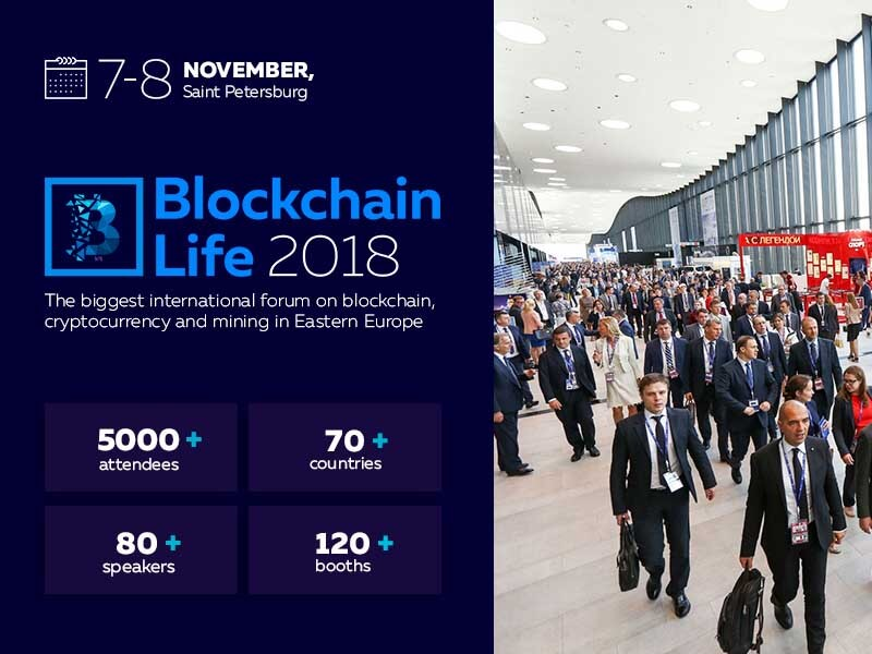 St. Petersburg Is Ready to Host Second International Forum: Blockchain Life 2018 November 7 - 8