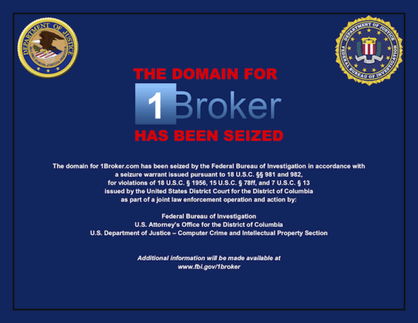 1Broker.com domain was seized by the FBI